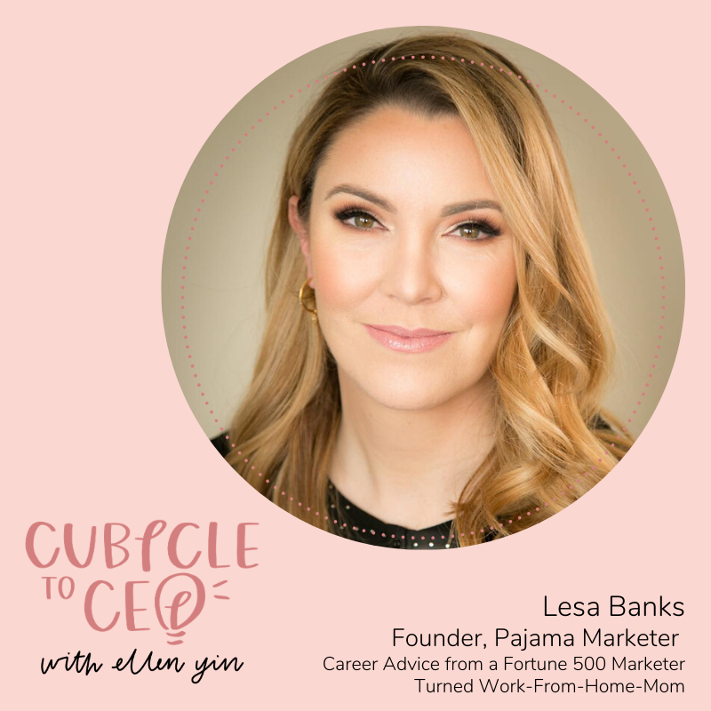 Lesa Banks Cubicle to CEO Podcast